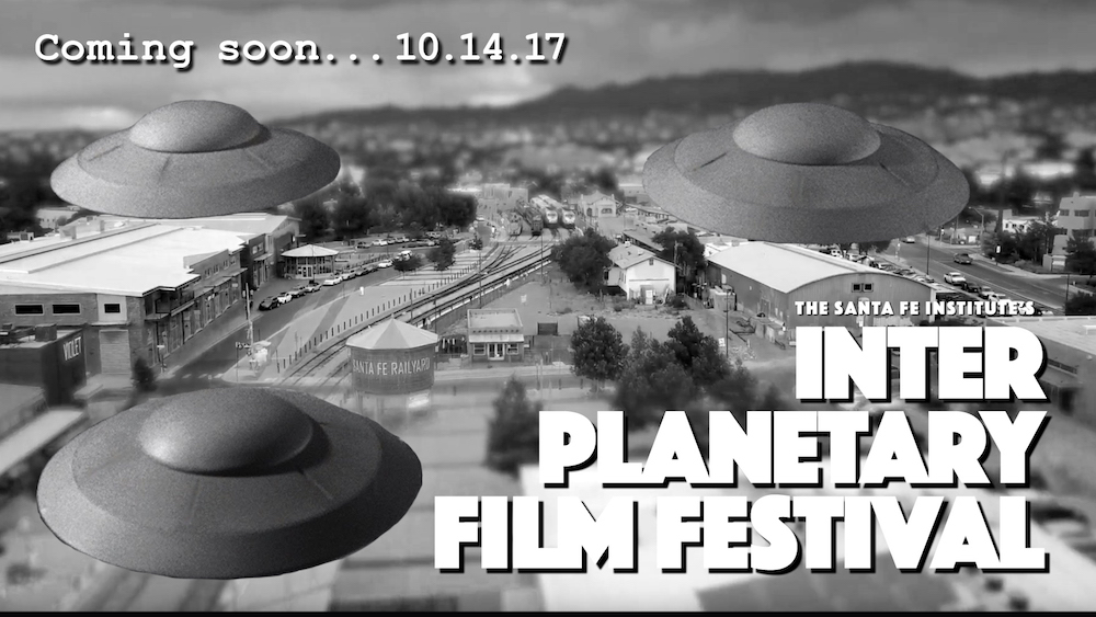 Image advertising the October 2017 InterPlanetary events in Santa Fe